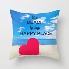 """Throw pillow cover """"The beach is my happy place"""" with big heart #pillow #ocean #coastal #beachlovedecor"""