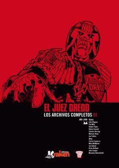 'El Juez Dredd. Los Archivos Completos (Vol.1)'. Varios Autores. a partir de 16 años