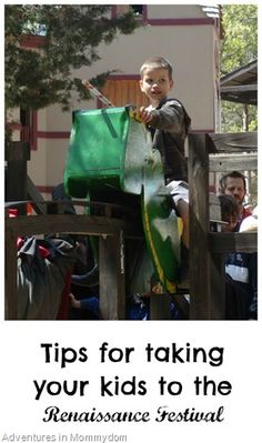 Tips for taking your kids to the Renaissance Festival