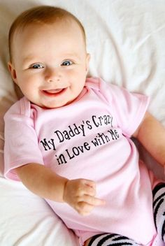 My Daddy's Crazy in Love with Me-Daddy Baby Onesie!! Who is going to be next? One of my friends have a baby so I can get this for you!!