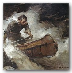 Shooting the rapids - once again in a birch bark canoe. Illustrator is Frank Earle Schoonover who seemed enjoy painting canoes in action.