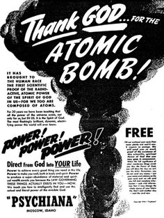 "Cold War Propaganda - ""Oh thank God, hallelujah, and drop the atom bombs on my enemies, please dear Lord! Vintage Advertisements, Vintage Ads, Cold War Propaganda, Bomba Nuclear, E Mc2, Atomic Age, Old Ads, Hiroshima, Popular Culture"