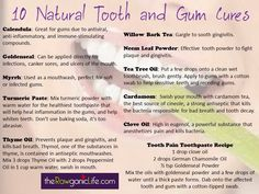 Remedies for healthy teeth and gums.