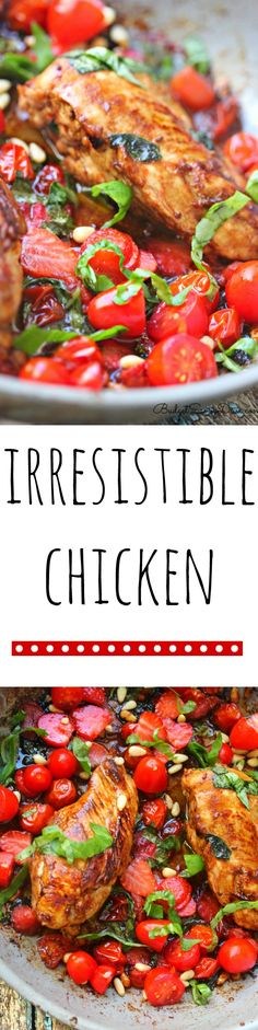 Irresistible Chicken Recipe. Best Chicken Dinner Ever! It is easy and healthly recipe. It is quick too! One pan chicken dinner that is gluten free too! Great idea for dinner tonight!