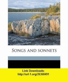Songs and sonnets (9781176998230) Thomas Lodge, Robert Greene, Samuel Daniel , ISBN-10: 1176998234  , ISBN-13: 978-1176998230 ,  , tutorials , pdf , ebook , torrent , downloads , rapidshare , filesonic , hotfile , megaupload , fileserve