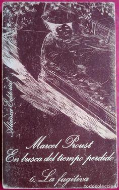 Marcel Proust . La fugitiva . En busca del tiempo perdido 6 - Foto 1