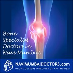 For Ortho Consultation http://navimumbaidoctors.com/orthopaedic_doctors_navi_mumbai.html