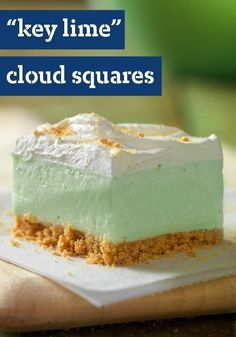 Find yourself on Cloud Nine with these 'Key Lime' Cloud Squares! The fluffy texture of these 'Key Lime' Cloud Squares will send you to dessert heaven. Key Lime Desserts, Jello Desserts, Summer Desserts, Easy Desserts, Delicious Desserts, Yummy Food, Jello Salads, Lemon Desserts, Christmas Desserts