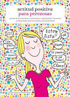 La Orilla de los Libros: Actitud positiva para perezosas. Olivia Toja y Soledad Bravi