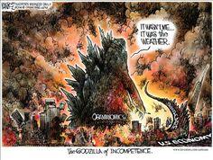 The Godzilla of Incompetence  by Michael Ramirez