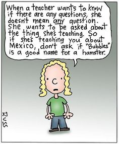 When a #teacher asks.... Any questions?