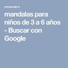 mandalas para niños de 3 a 6 años - Buscar con Google