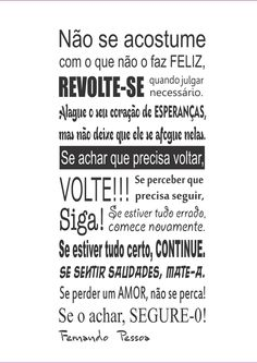 Life Quotes Inspirational Motivation, Portuguese Quotes, Figure Of Speech, Small Quotes, Sentences, Life Lessons, Quotations, Stress, Positivity