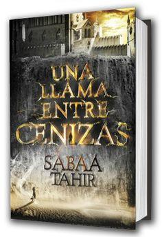 """Título: Una llama entre cenizas. Autor: Sabaa Tahir. Tipo de lector: Adolescente y joven. Recomendación personal: Sigue la línea de """"Los juegos del hambre"""", """"Divergente"""" o """"El corredor del laberinto"""", en lo que a la temática se refiere: la lucha contra un orden establecido, pero la desarrollo de la temática es brillante, la lectura ágil y la trama está perfectamente construida."""