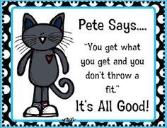 Pete the cat sayings