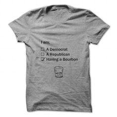 I am having a bourbon T Shirts, Hoodies. Get it now ==► https://www.sunfrog.com/Political/I-am-having-a-bourbon.html?41382