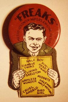 Todd Browning's FREAKS...promo pin