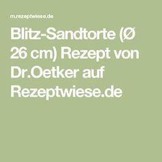 Blitz-Sandtorte (Ø 26 cm) Rezept von Dr.Oetker auf Rezeptwiese.de