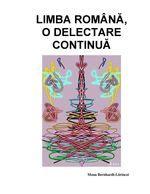 Limba română, o delectare continuă