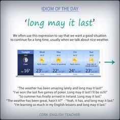 long may it last #idioms #voc #ELT