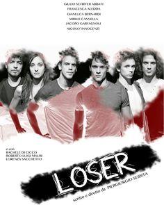 Il tema del bullismo in chiave action/drama. #Loser #Anteprima