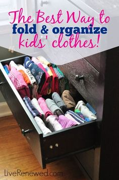 Do your kids' clothes in their dressers and closets stress you out? Check out the Best Way to fold and organize your kids' clothes! at LiveRenewed.com