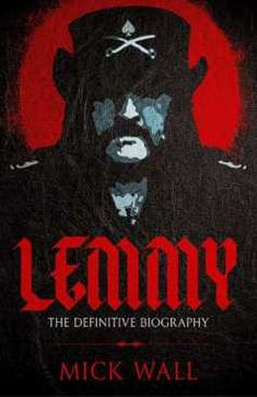 Buy Lemmy: The Definitive Biography by Mick Wall and Read this Book on Kobo's Free Apps. Discover Kobo's Vast Collection of Ebooks and Audiobooks Today - Over 4 Million Titles! Bob Dylan Highway 61, Love Book, This Book, Johnny Marr, Travis Barker, City Roller, Old Rock, Ace Of Spades, Ozzy Osbourne