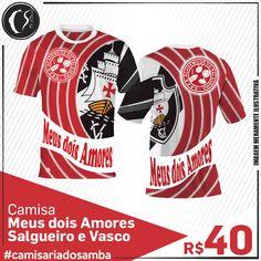Camisa Meus dois Amores -  Salgueiro e Vasco