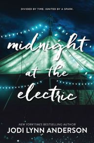 Midnight at the Electric, by Jodi Lynn Anderson The latest from Tiger Lily author Anderson draws together the tales of three girls separated by space and decades. Adri is a Kansas girl in 2065 who's about to leave everything she knows behind for a life on Mars—then discovers a more than century-old