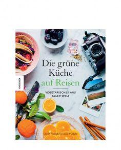 Die grüne Küche auf Reisen von Knesebeck Verlag