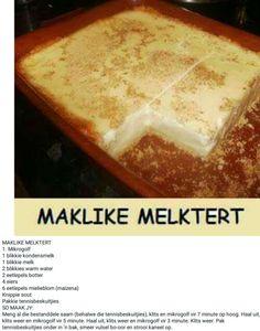 Ma like milk tart Tart Recipes, Sweet Recipes, Dessert Recipes, Yummy Recipes, Paleo Recipes, Recipies, Kos, Microwave Recipes, Baking Recipes