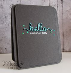 mellymoo ppercrafting hello birthday girl on black, clearly besotted hello word die, Wplus9 hand lettered help stamps