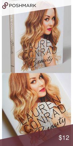 Brand new Lauren Conrad beauty book Brand new Other