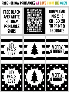 Free Christmas Printables.  These black and white prints would be darling in red, green, gold or silver frames.  Such an inexpensive way to decorate!