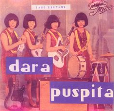 Dara Puspita, the only all girl garage group in Indonesia in the 60's. Been in heavy rotation with me lately. Great stuff!