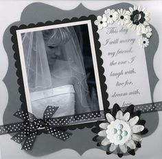 Wedding Layout by Pam Black | Flickr - Photo Sharing!