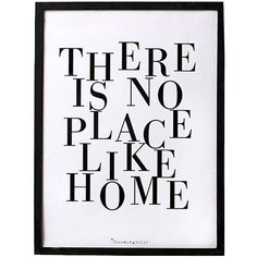 There is no place like home!