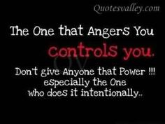 Key principle of anger # 1: Don't be angry against people. If you do you give your power away. be angry against the ideas that give birth to systems, who birth people under those systems.