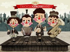 Triciclo Circus Band by Rodo Gómez, via Behance Amazing illo!
