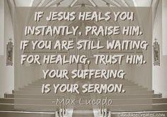 IF JESUS HEALS YOU - MAX LUCADO