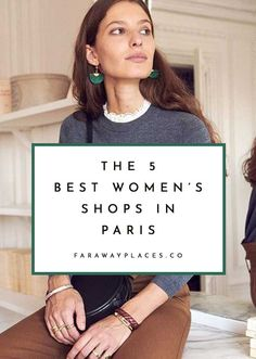 These are the 5 best women's shops in Paris: stylish, timeless, and (usually) not exactly cheap (though a few get close). Oh Paris, Paris Mode, Best Restaurants In Paris, Paris Hotels, Paris Shopping, Shopping Travel, Paris Souvenirs, Paris Itinerary, Paris Travel Tips