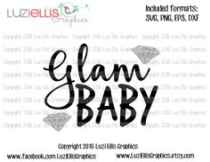 Glam Baby - Diamonds SVG EPS DXF files for Vinyl Cutting Projects - diy - cutting files - iron-on png transfer by LuziEllisGraphics on Etsy