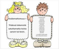 Koskemattomuus-juliste (alkuperäisteksti, idea: Keski-Suomen Luokanopettajat). Pre School, Back To School, School Classroom, Social Skills, Classroom Management, Special Education, Self Esteem, Kindergarten, Mindfulness