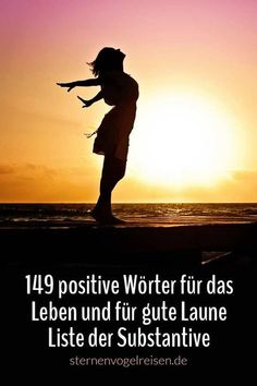 These words convey positive energies. They are perceived as positive and life-affirming. Positive Energie, Life Affirming, Learn German, Keep Fighting, German Language, True Words, Creative Writing, Writing A Book, Travel Quotes