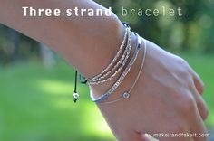make it & fake it: Three Strand Bracelet
