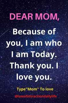 #mom #momquoates #lovemom Love Mom, I Love You, Affirmations For Kids, Attract Money, Dear Mom, Finance Tips, Self Esteem, Law Of Attraction, Motivation