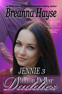 Learn about Jennie 3 from the Billion Dollar Daddies series by Breanna Hayse in this book spotlight on A Mama's Corner of the World Hospice Nurse, Ap Literature, Love Is Not Enough, Groundhog Day, Old World Charm, S Stories, Girls Dream, Love Her, Romance