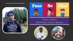 Fans se Chat 6 with PhD Student and YouTuber. Hindi video by KYA KAISE