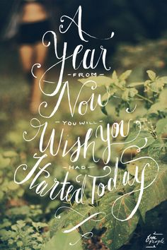 Monday Quote: Start Today | Free People Blog #freepeople