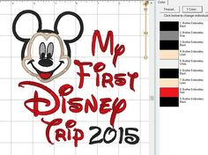 """Mickey Mouse 2015 Disney Head """"My First Disney Trip"""" Applique Embroidery Digital Design Pattern - INSTANT DOWNLOAD 4x4, 5x7 and 6x10 Sizes"""